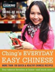 BUY IT! - Ching's Everyday Easy Chinese: More Than 100 Quick & Healthy Chinese Recipes